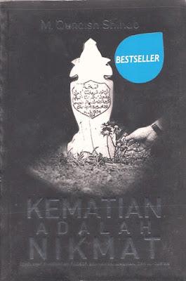 Kematian adalah Nikmat (Sekelumit Pandangan Filosof, Agamawan, Ilmuan, dan Al-Qur'an)
