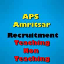 APS Amritsar Recruitment 2019 Apply for Teaching and Non Teaching Staff