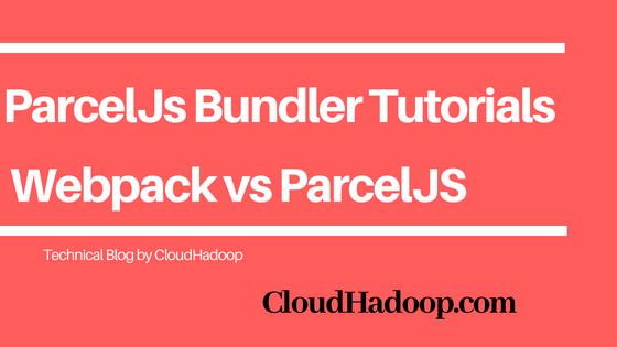 ParcelJS bunder comparsion with webpack