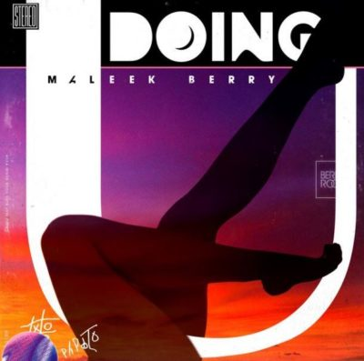 [Song] Maleek Berry – Doing U-www.mp3made.com.ng