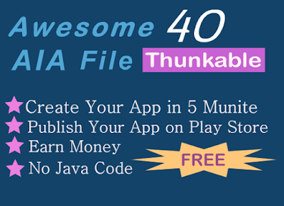 40 Best Thunkable  aia file for Download: Create Your App With Ease.