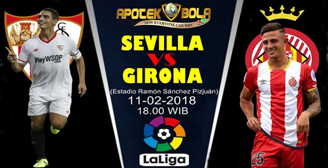 Prediksi Sevilla vs Girona 10 Februari 2018