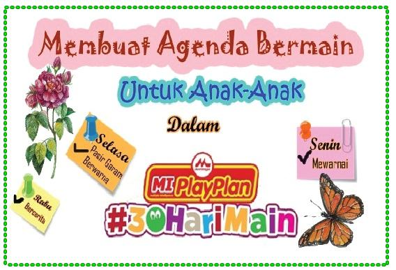 Membuat Agenda Bermain  Untuk Anak-Anak  Dalam  #30HariMain