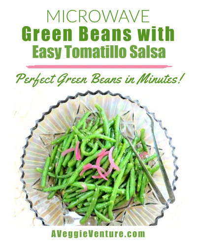 Microwave Green Beans with Easy Tomatillo Salsa, another quick, fresh salad or side dish ♥ AVeggieVenture.com. Low Carb. Weight Watchers Friendly. Vegan. Gluten Free.