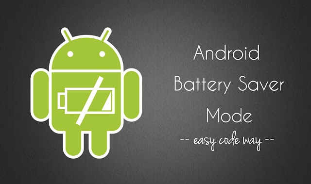 Android Battery Saver Mode