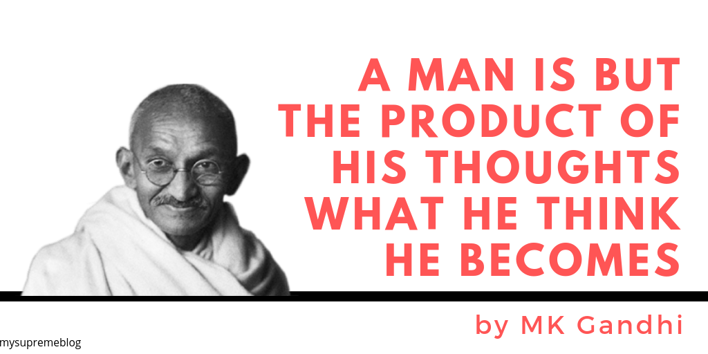 Motivational Quotes by M.K Gandhi
