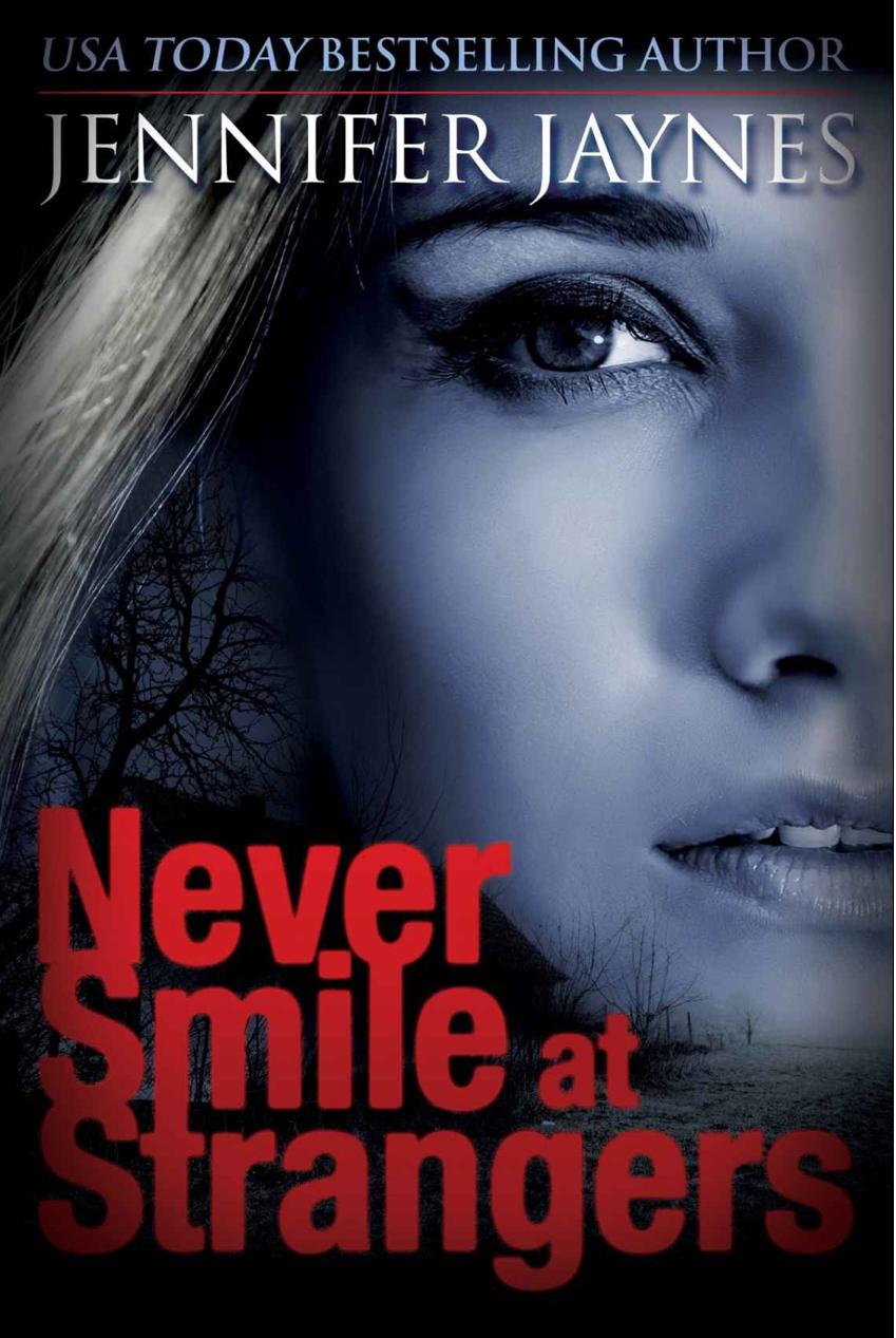 Off-the-Shelf Books: Never Smile at Strangers by Jennifer ...