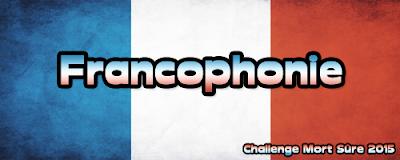 http://www.mort-sure.com/t8467-2015-challenge-n-10-francophonie#84143