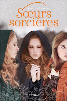 http://lachroniquedespassions.blogspot.fr/2014/10/soeurs-sorcieres-livre-i-jessica.html