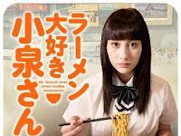 SINOPSIS Ms Koizumi Loves Ramen Noodles Episode 1 - 4 Selesai