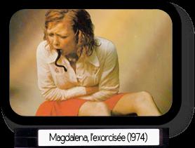 Magdalena, l'exorcisée