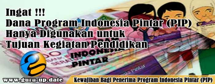 Inilah Kewajiban Bagi Peserta Didik Penerima Program Indonesia Pintar (PIP)
