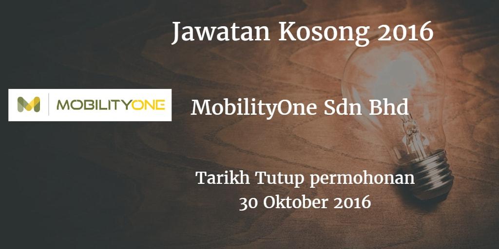 Jawatan Kosong MobilityOne Sdn Bhd 30 Oktober 2016