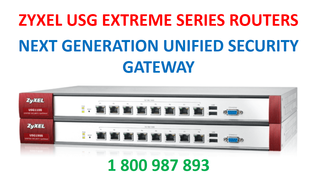 Zyxel USG Extreme Series- Next Generation Routers