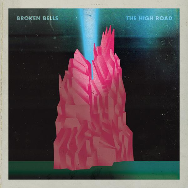 Broken Bells - The High Road - Single Cover