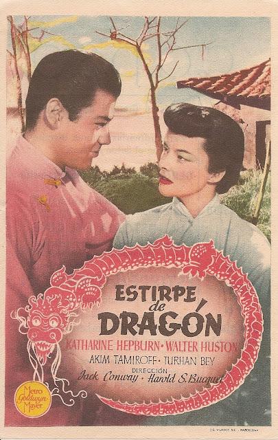 Programa de Cine - Estirpe de Dragón - Katharine Hepburn - Walter Huston