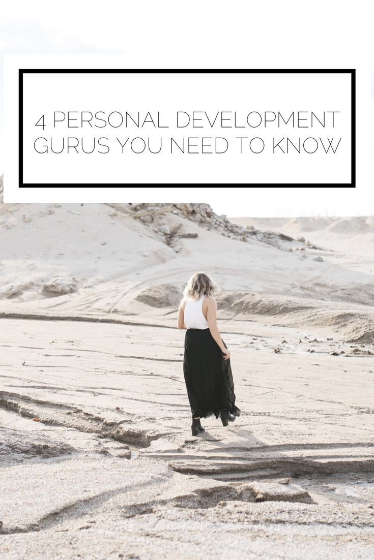 4 Personal Development Gurus You Need To Know