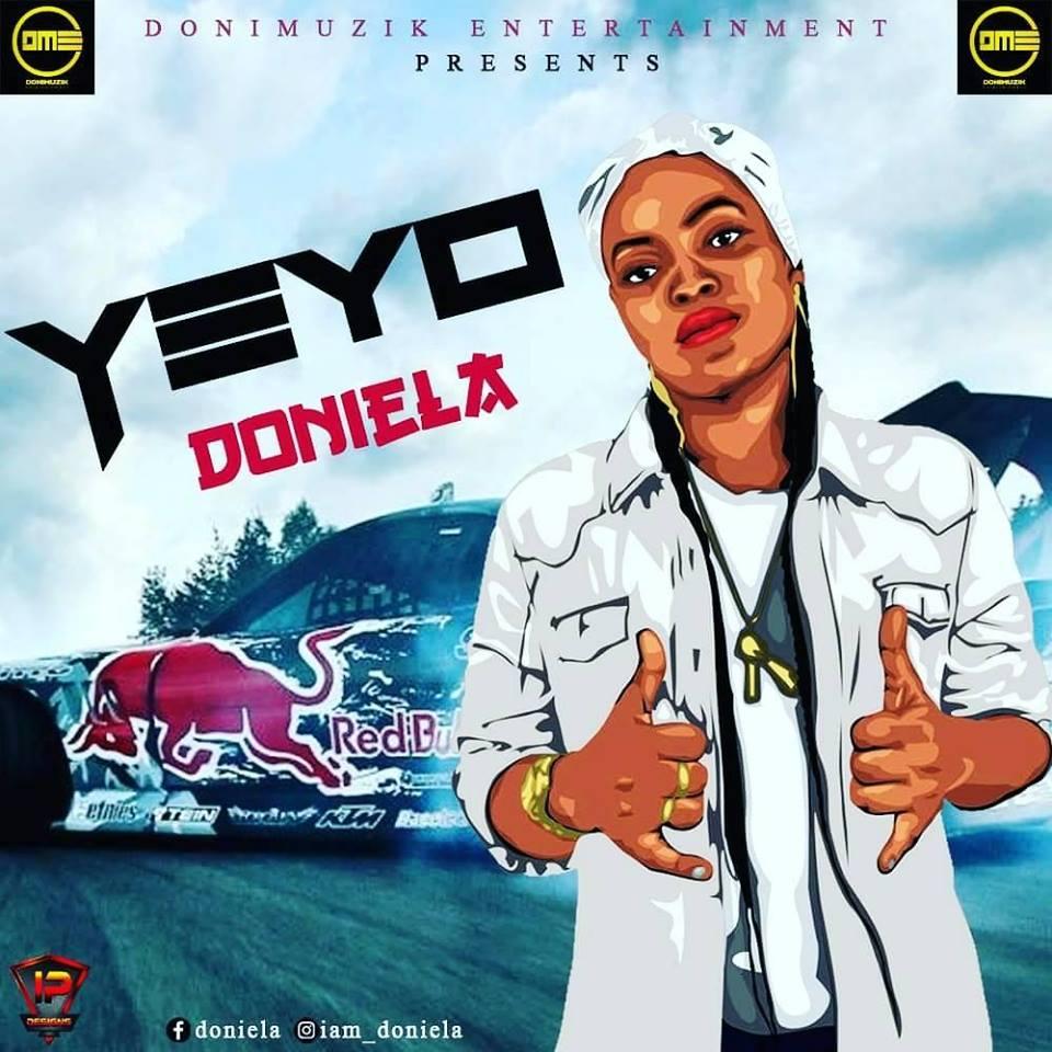 Music: Doniela_Yeyo - Djking Naija | Nigeria's #1 Music Website