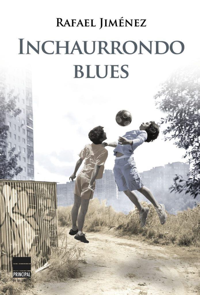 Inchaurrondo Blues – Rafael Jiménez