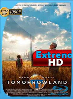 El mundo del mañana (2015)     HD [1080p] Latino [GoogleDrive] DizonHD