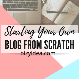 Steps in Starting a Blog From Scratch