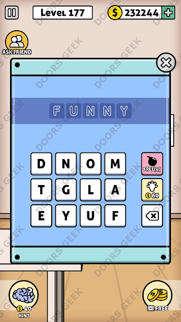 The answer for Escape Room: Mystery Word Level 177 is: FUNNY