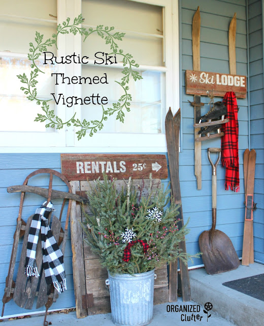 Vintage Rustic Ski Lodge Themed Outdoor Vignette organizedclutter.net