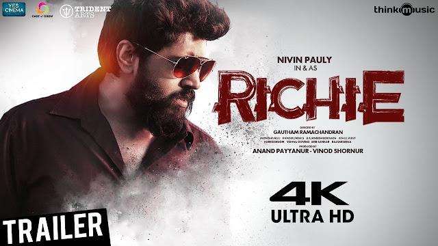 Richie Tamil Movie Official Trailer | Nivin Pauly, Natty, Shraddha Srinath, Lakshmi Priyaa | B. Ajaneesh Loknath