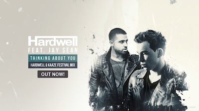 Hardwell ft. Jay Sean - Thinking About You ( Hardwell & KAAZE Festival Mix )