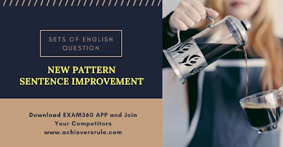 New Pattern Sentence Improvement for IBPS Clerk