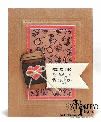 Our Daily Bread Designs Stamp/Die Duos: Hug In A Mug, Paper Collection: Latte Love, Custom Dies: Cups & Mugs, Pierced Rectangles, Double Stitched Rectangles, Double Stitched Pennant Flags