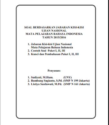 PREDIKSI SOAL BAHASA INDONESIA UN SMP 2016 BERDASARKAN KISI-KISI