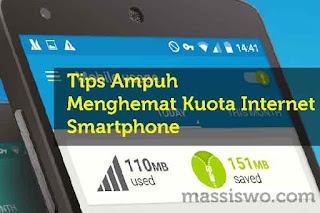 Menghemat Kuota Internet Smartphone
