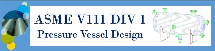 Chempute Software: ASME VIII Div 1 Theory/Practice - Pressure Vessel
