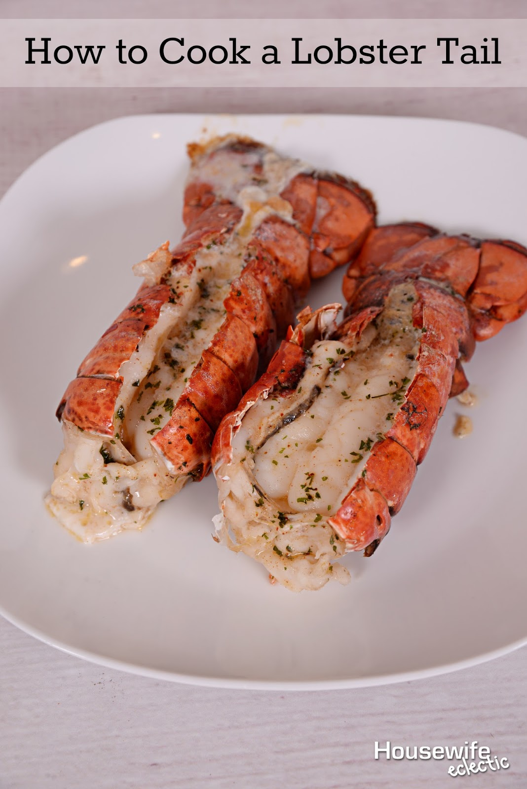 How to Cook a Lobster Tail - Housewife Eclectic