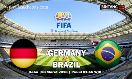 Prediksi Germany vs Brazil 28 Maret 2018