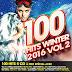 [Mp3]-[Hot New Album] อัลบั้มเต็ม เพลงแด๊นซ์สากล เพราะๆ ฮิตๆ มันส์ๆ 100 Hits Winter 2016 Vol.2 CBR@320Kbps