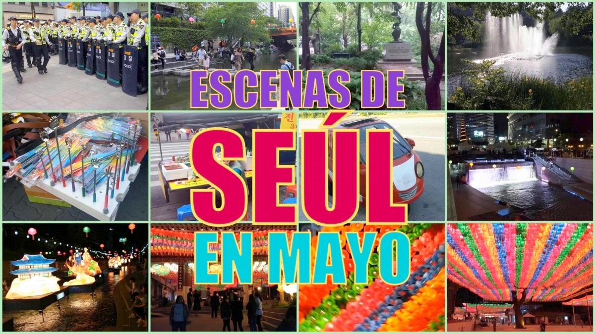 Vídeo con fragmentos de Seúl en mayo
