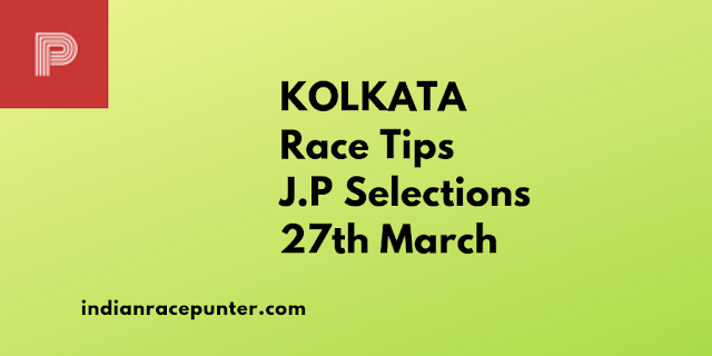 Today Indian Race Tips 27th March, India Race Com,Indiaracecom