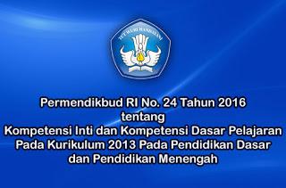 peraturan menteri pendidikan dan kebudayaan republik indonesia nomor 24 tahun 2016