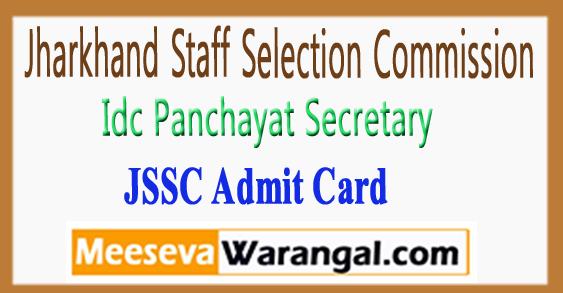 Jssc Idc Panchayat Secretary Admit Card  2017