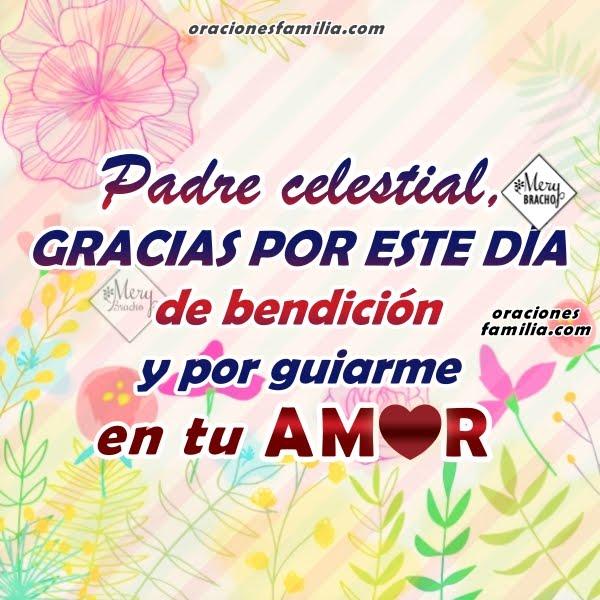 http://www.oracionesfamilia.com/2017/07/oracion-de-este-dia-con-bendicion-y-paz.html