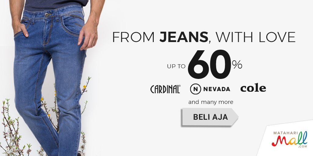 Matahari Mall - Promo Jean Diskon Up To 60% - Promosi247 - Tempatnya Info Promosi & Diskon Terbaru