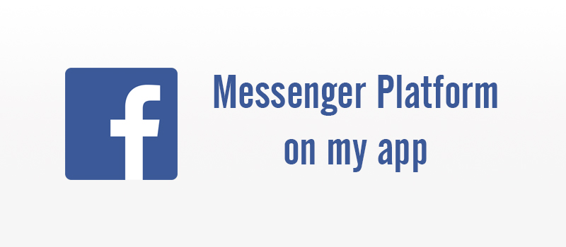 Create Facebook Messenger Chatbot using Node Js