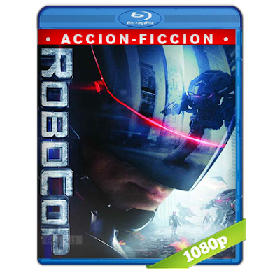 RoboCop (2014) BRRip Full 1080p Audio Trial Latino-Castellano-Ingles 5.1
