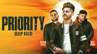 Priority Deep Kalsi Video HD Download