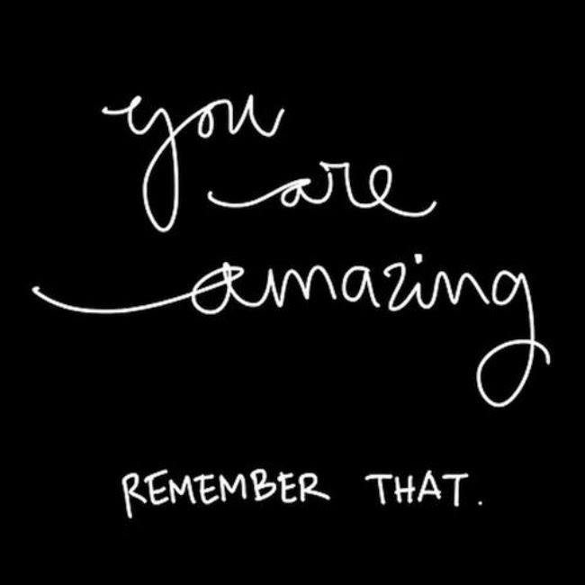 You Are Amazing Quotes: 9 Quotes To Read When You Forget How Amazing You Are