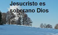 Jesucristo tiene poder sobre todas las cosas