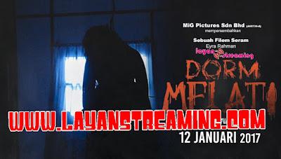 Filem Dorm Melati (2017) Full Movie