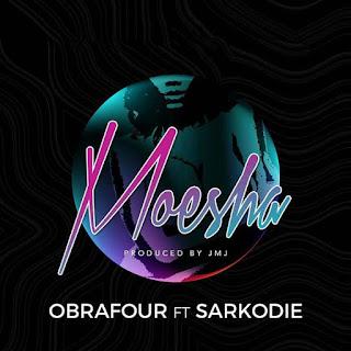 Obrafour - Moesha (feat. Sarkodie)